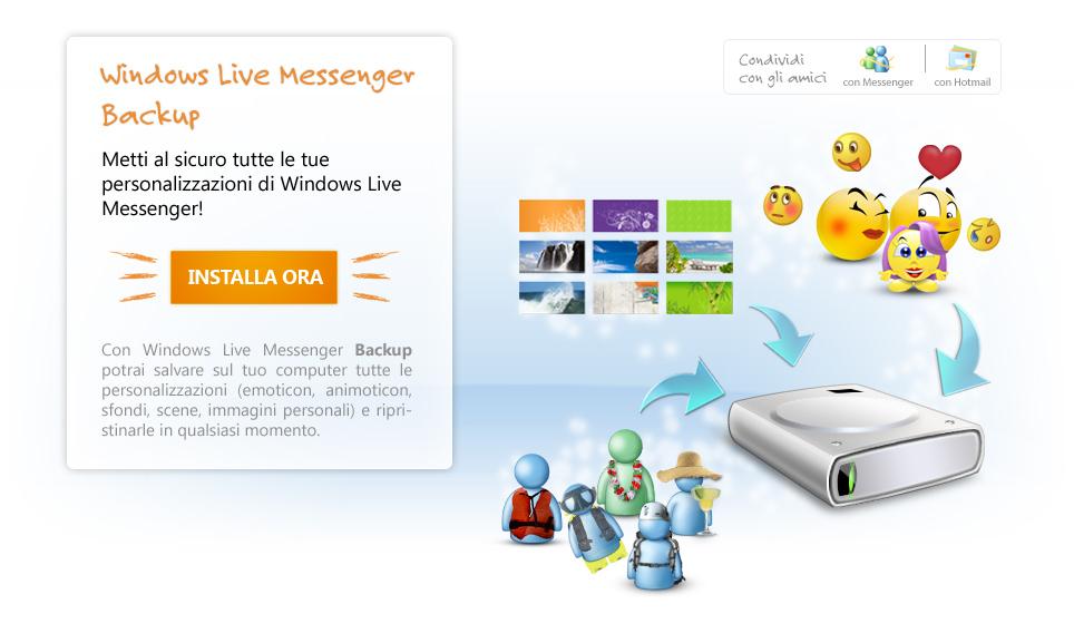 Versiones de Windows Live Messenger 2009 Windows Live Messenger Backup